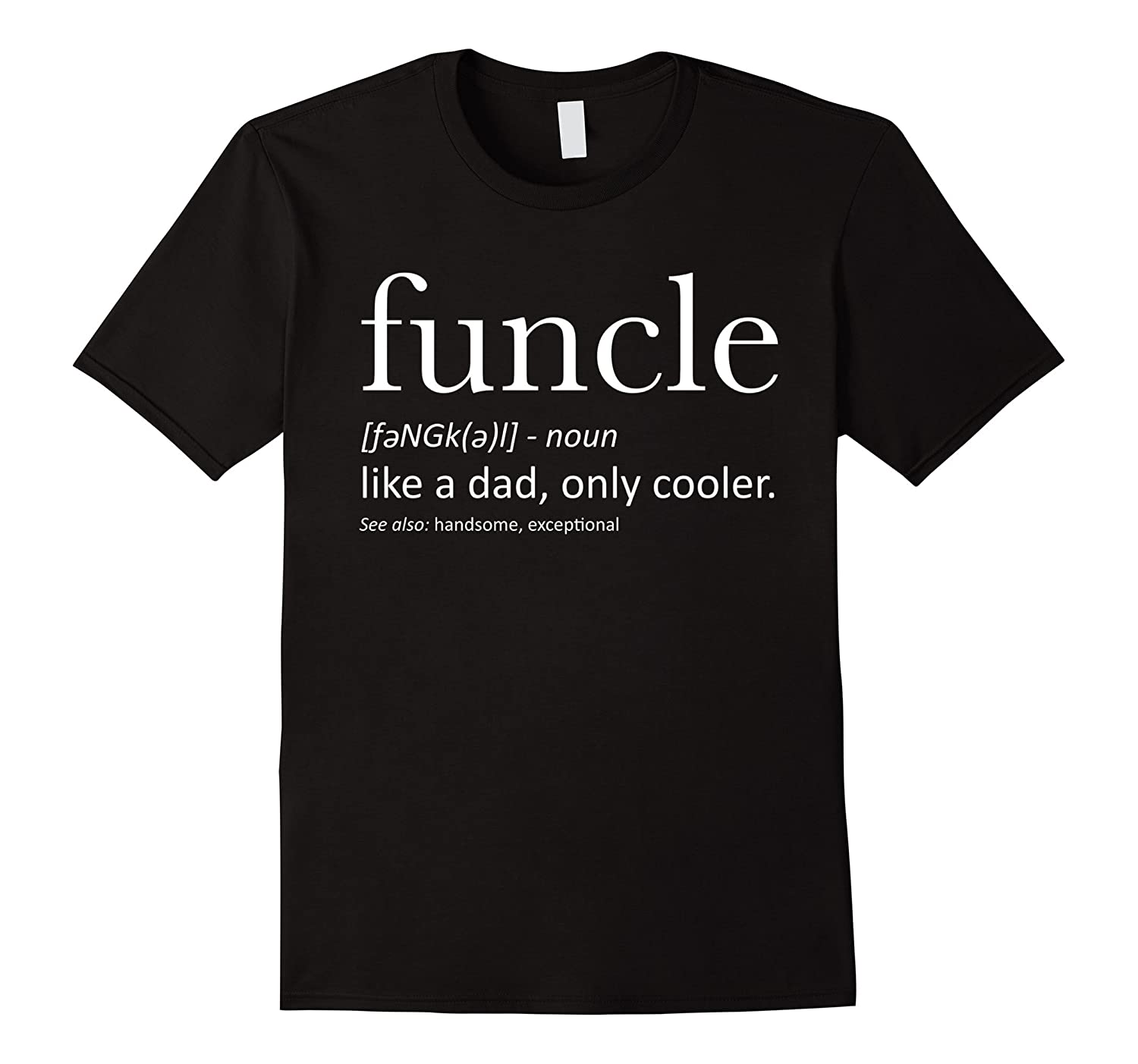 Mens Funcle Definition T-shirt Proud Gift For Uncle-T-Shirt