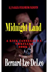 Rick Cantelli, P.I. (Book 7) Midnight Land (Detective Series) Kindle Edition