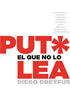 Put* el que no lo lea (Spanish Edition)