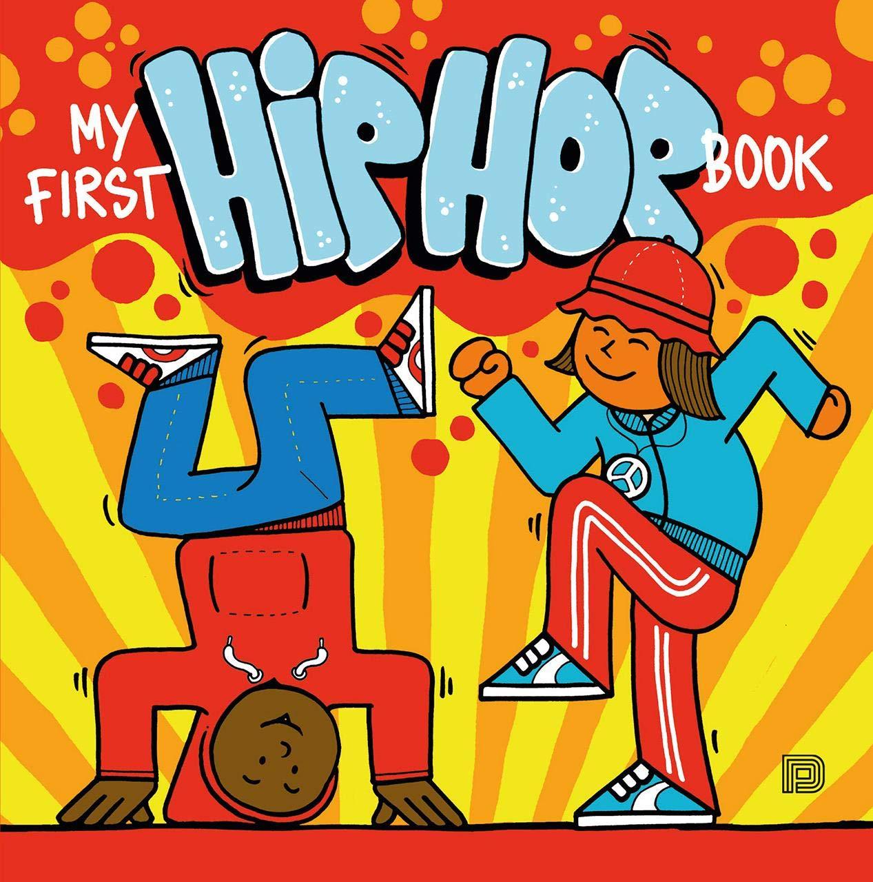 242643833d2 Amazon.com  My First Hip Hop Book (9789188369208)  Martin Ander  Books