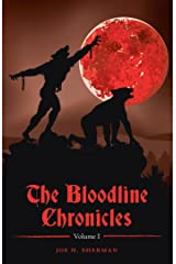 The Bloodline Chronicles: Vol. I Kindle Edition