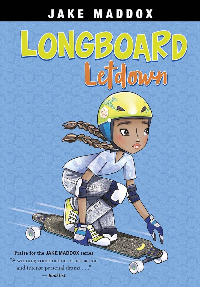 Longboard Letdown (Jake Maddox Girl Sports Stories) PDF