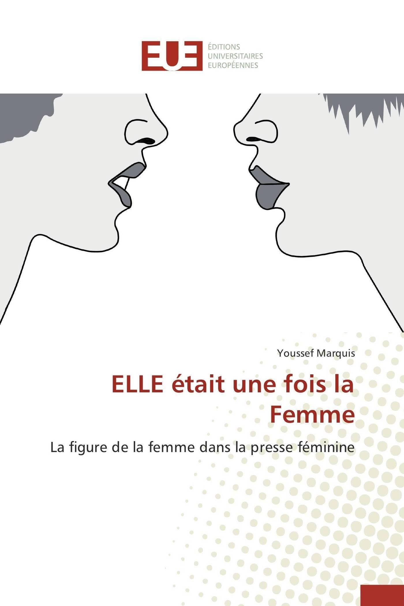 Read Online Elle était une fois la femme (Omn.Univ.Europ.) (French Edition) pdf