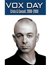 Crisis & Conceit, 2006-2009