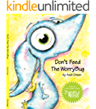 Don't Feed The WorryBug (The WorryWoo Monsters)