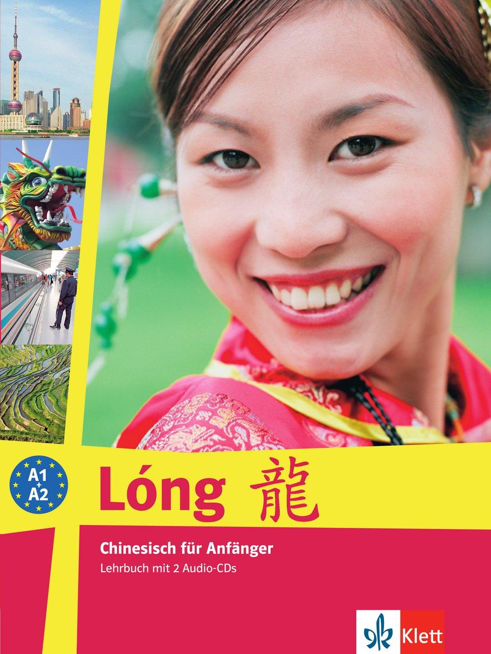 Lóng. Lehrbuch. Chinesisch für Anfänger, inkl. 2 Audio-CDs