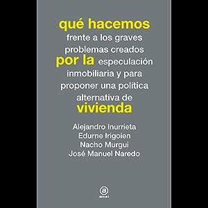Qué hacemos por la vivienda (Spanish Edition)