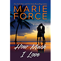 How Much I Love: Miami Nights Series (English Edition)