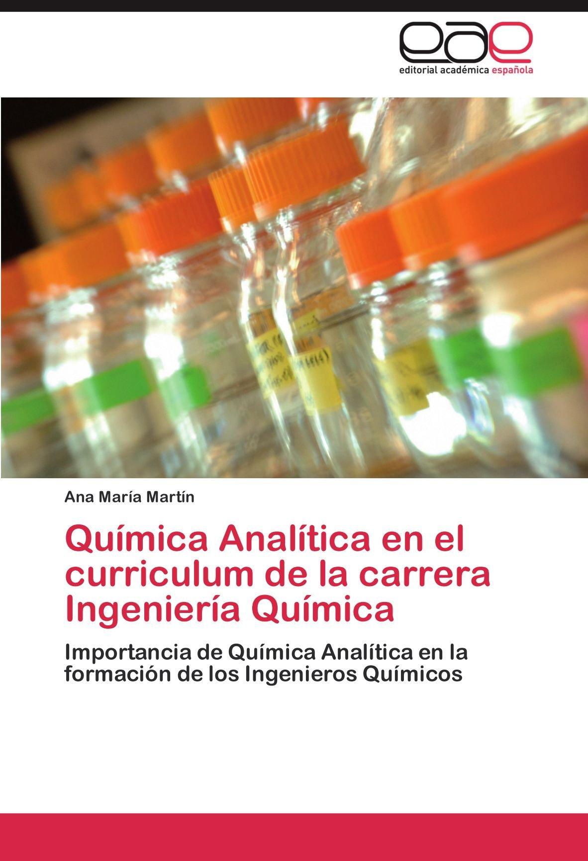 Quimica Analitica En El Curriculum de La Carrera Ingenieria ...