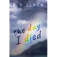 The Day I Died (English Edition)