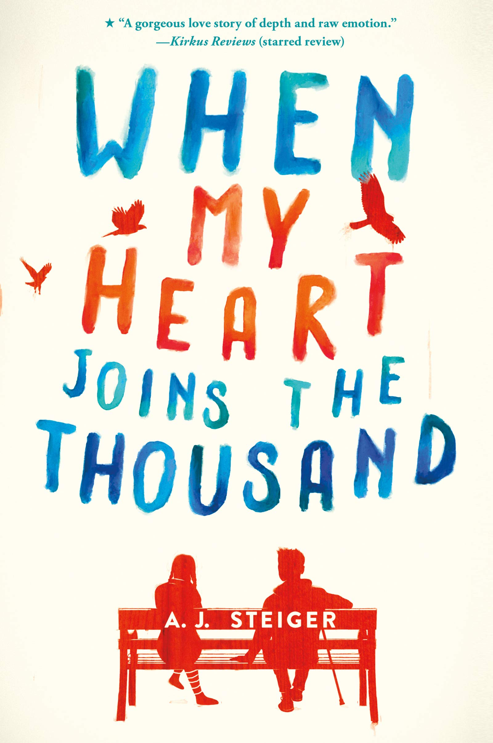 Amazon.com: When My Heart Joins the Thousand: 9780062656476: Steiger, A.  J.: Books