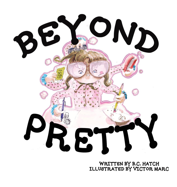 e26583464 Beyond Pretty  B.C. Hatch