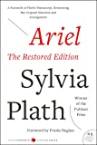 Ariel: The Restored Edition: A Facsimile of Plath's Manuscript, Reinstating Her Original Selection and Arrangement (Modern Classics)