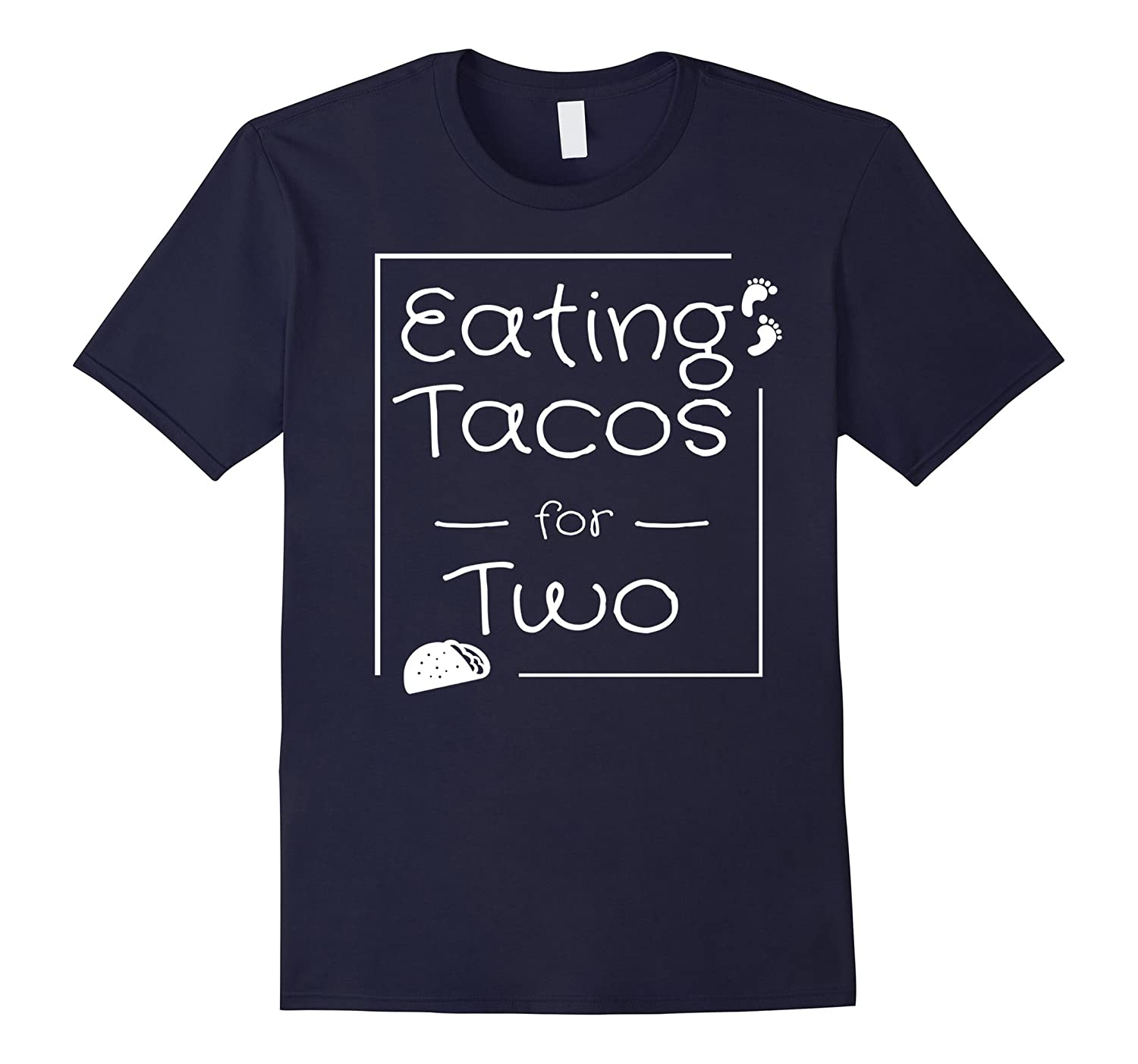 Eating Tacos for Two Maternity Shirt, Pregnant Mom Tee-Art