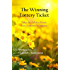The Winning Lottery Ticket: Tales & Advice from Two Lottery Winners