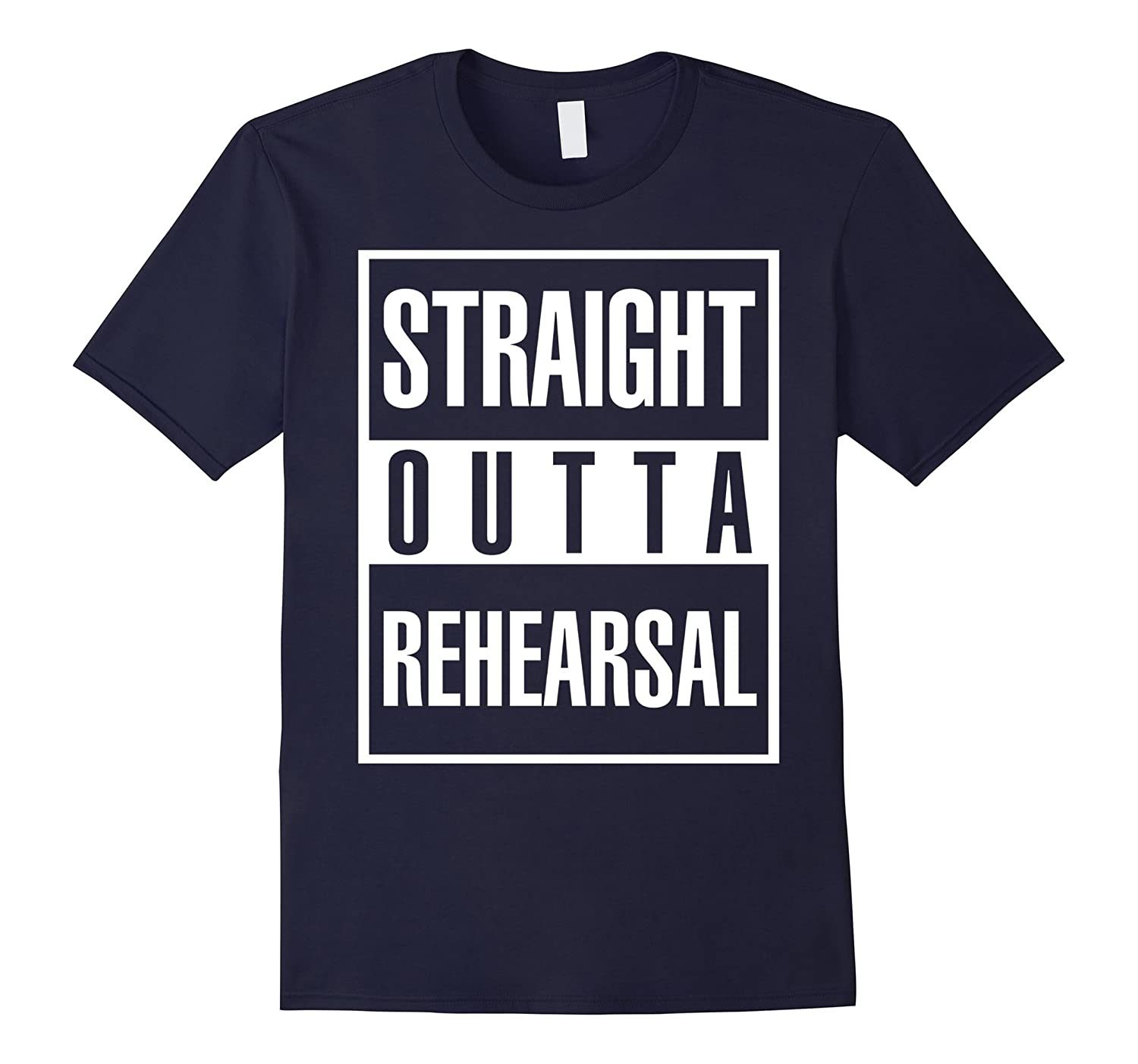 Straight Outta Rehearsal Drama Theatre Shirt For Actors-FL