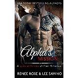 Alpha's Mission: A Special Forces Shifter Romance (Bad Boy Alphas)