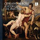 Cipriano de Rore: Ancor Che Col Partire (Ricercar 35th Anniversary Edition)