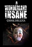 A Wonderland Insane