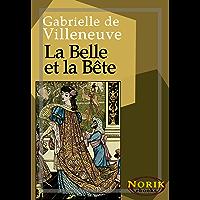 La Belle et la Bête (French Edition)