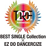 TRF 20th Anniversary BEST SINGLE Collection × EZ DO DANCERCIZE