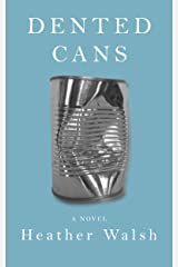 Dented Cans Kindle Edition