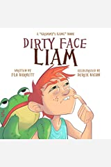 Dirty Face Liam (Grammy's Gang Book 2) Kindle Edition