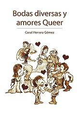 Bodas Diversas y Amores Queer (Spanish Edition)