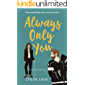 Always Only You (Bergman Brothers Book 2)