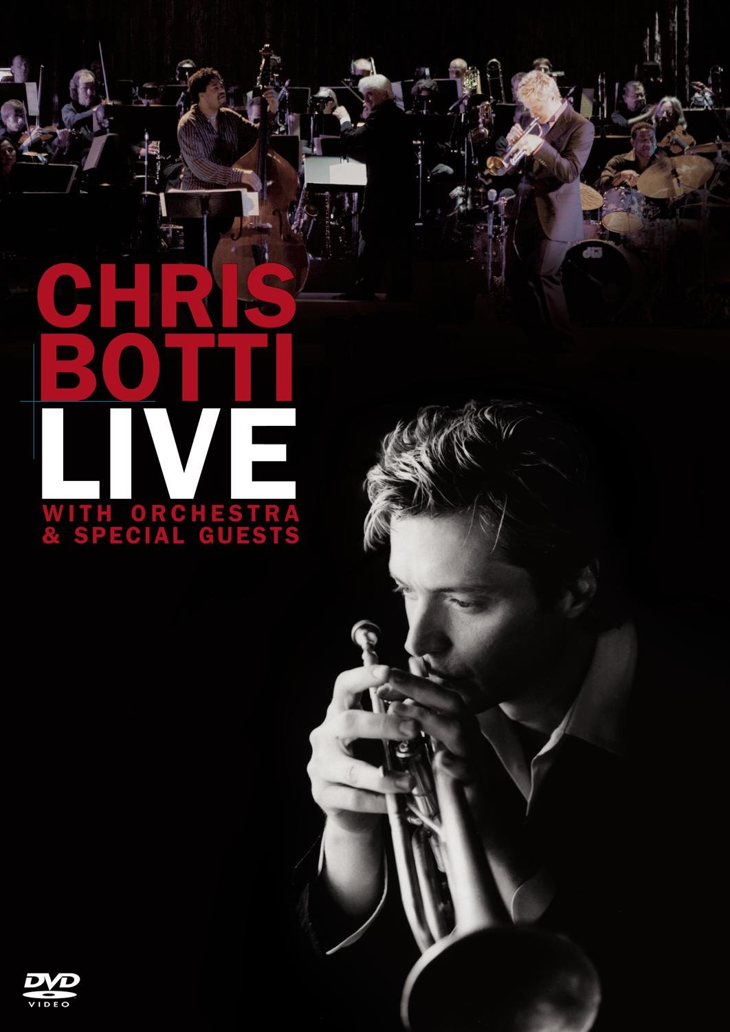 DVD : Chris Botti - Live: With Orchestra & Special Guests (Amaray Case)