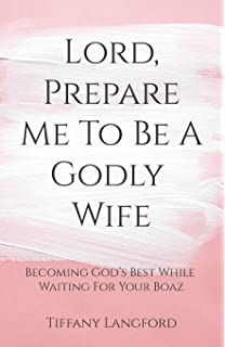 31 Prayers For My Future Husband: Preparing My Heart for Marriage by