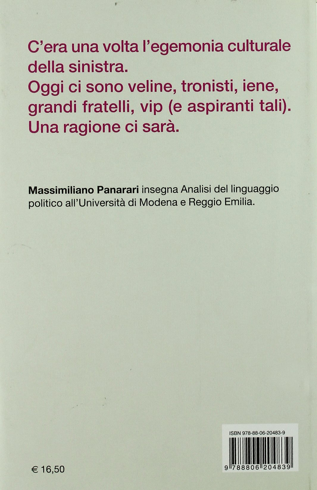 Da itL'egemonia Gramsci Gossip Amazon Al SottoculturaleL'italia pUzVSqM