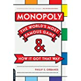Monopoly: The World's Most Famous Game -- And How It Got That Way