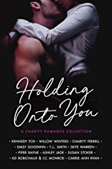 Holding Onto You Kindle Edition