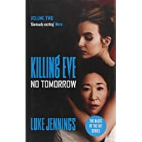 No Tomorrow: The basis for Killing Eve, now a major BBC TV series