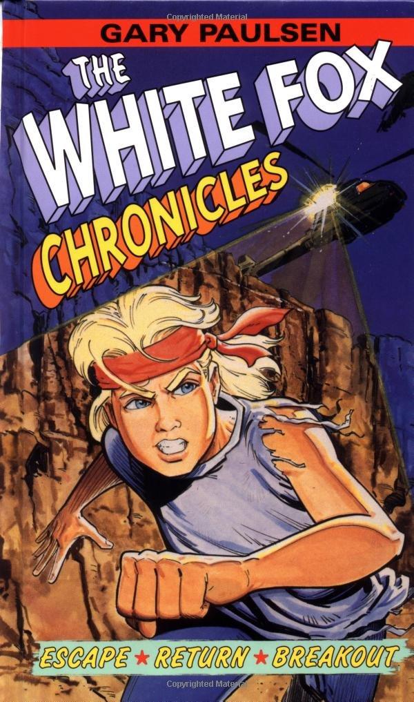 Download The White Fox Chronicles: Escape, Return, Breakout ebook
