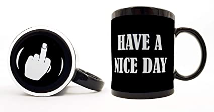 4ee49f8d66c Funny Coffee Mugs Have A Nice Day Coffee Mug Middle Finger Funny Coffee Cup  11oz 100