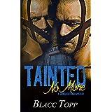 Tainted No More (Monica Deitrich)
