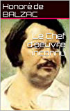 Le Chef d'oeuvre inconnu (French Edition)