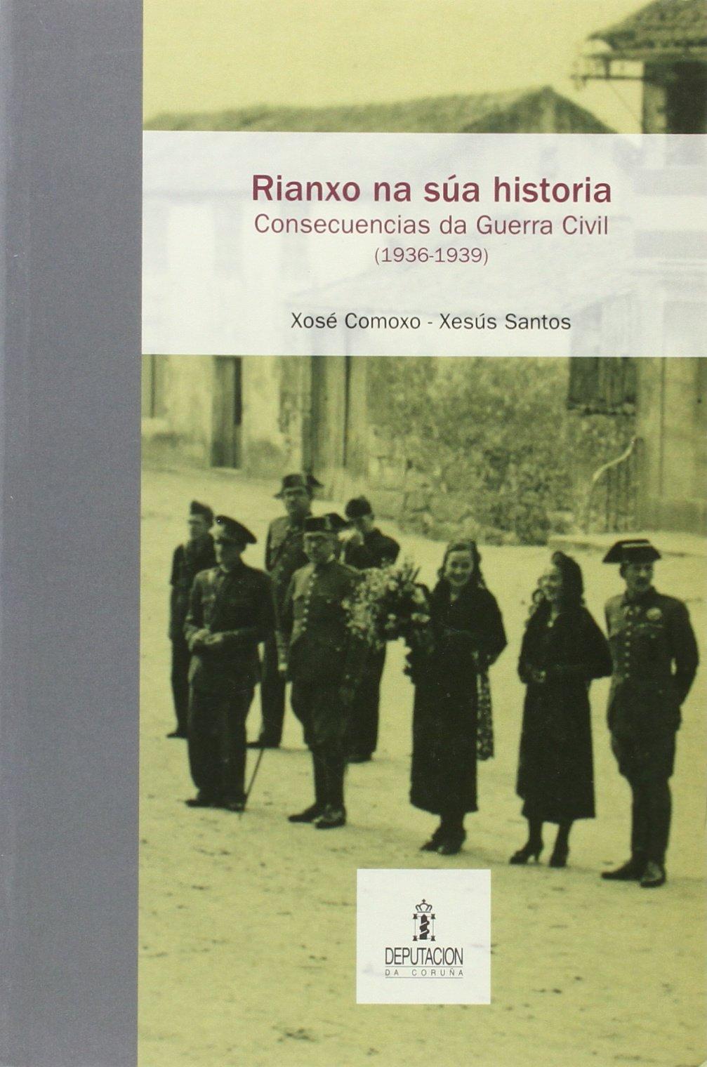 Amazon.com: Rianxo na súa historia : consecuencias da Guerra ...