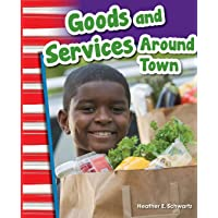 Goods and Services Around Town (Social Studies Readers : Content and Literacy)