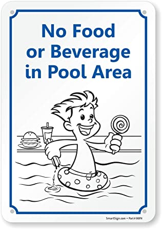 Amazon.com: Sin comida o bebida en zona de la piscina (con ...