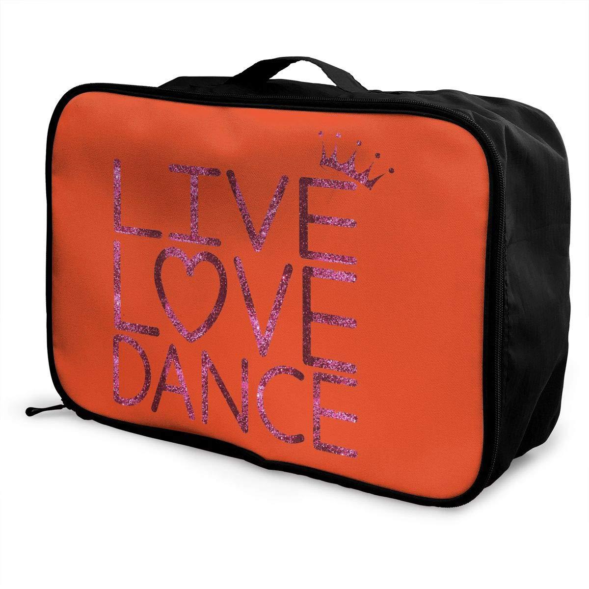 Travel Luggage Duffle Bag Lightweight Portable Handbag Live Love Dance Large Capacity Waterproof Foldable Storage Tote