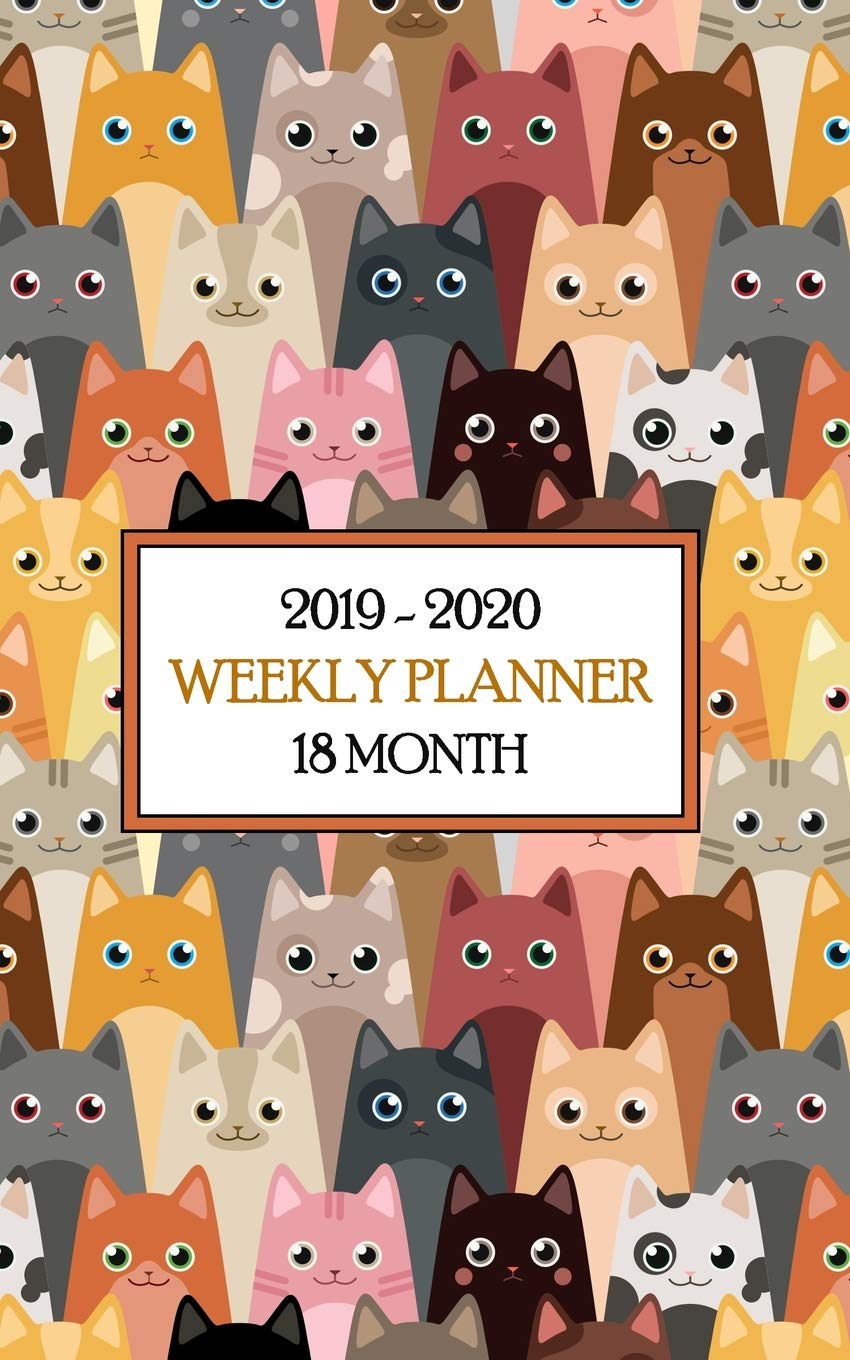 2019 - 2020 18 Month Weekly Planner: Cute Colorful Cats Keep ...