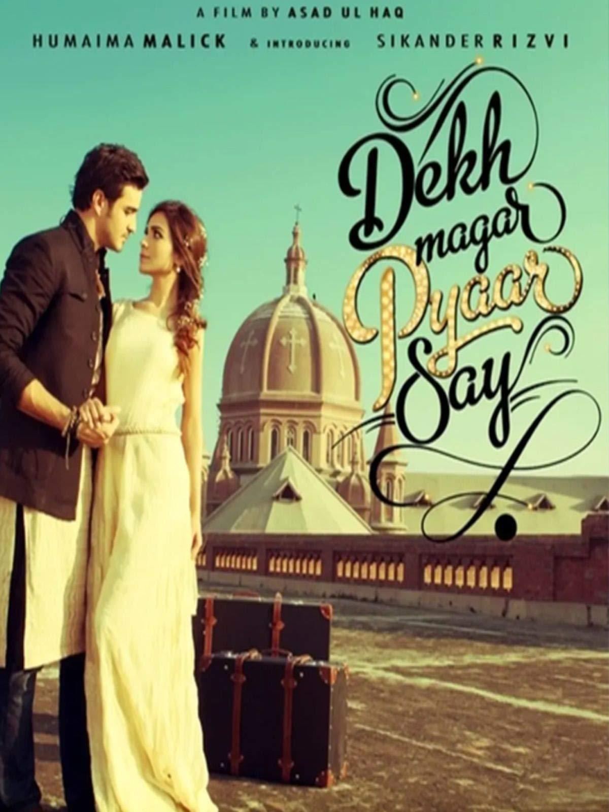 Dekh Magar Pyaar Say on Amazon Prime Video UK
