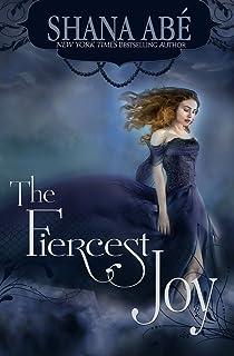 The Fiercest Joy Sweetest Dark Volume 3