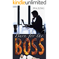 Burn for the Boss (German Edition)