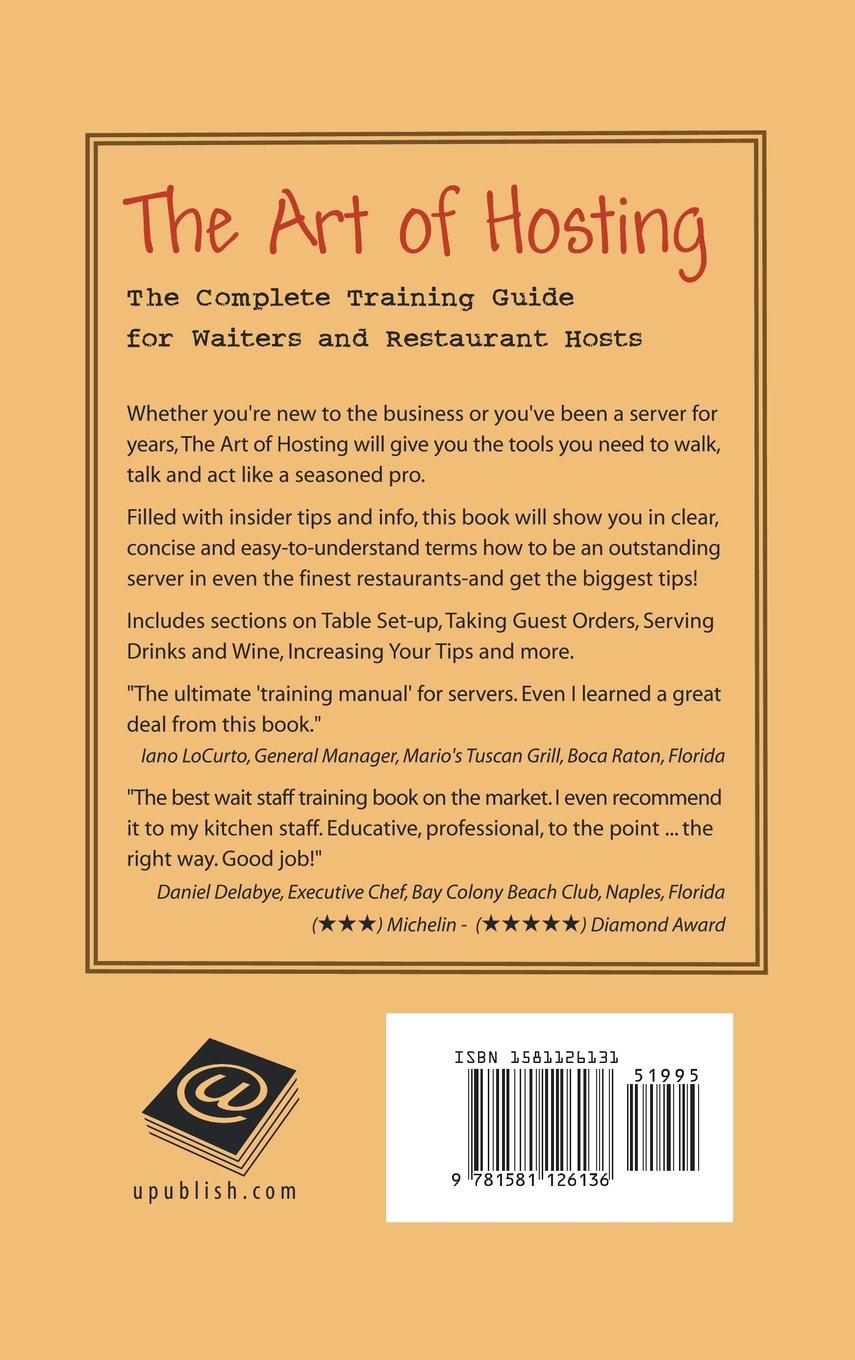 The Art of Hosting: The Complete Training Guide for Waiters and Restaurant  Hosts: Gerard A. Pollion: 9781627341172: Amazon.com: Books