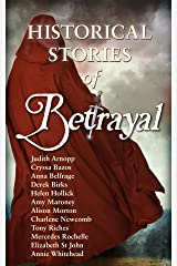 Betrayal: Historical Stories Kindle Edition