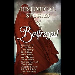Betrayal: Historical Stories